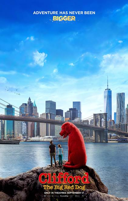 Clifford The Big Red Dog Movie Poster, a giant red dog towers over a man and young girl looking out at the New York skyline.